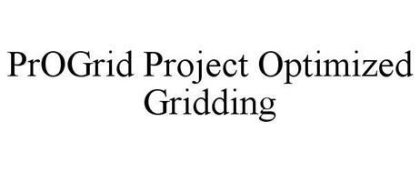 PROGRID PROJECT OPTIMIZED GRIDDING