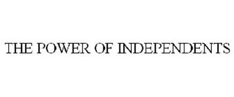 THE POWER OF INDEPENDENTS