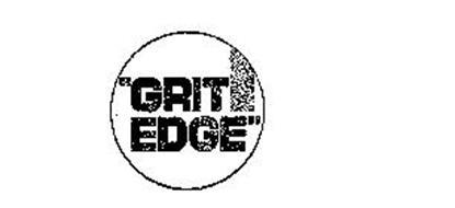 """GRIT EDGE"""