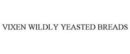 VIXEN WILDLY YEASTED BREADS