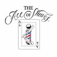 THE ACE OF SHAVES
