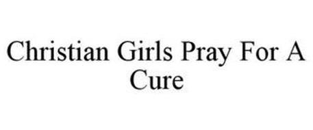 CHRISTIAN GIRLS PRAY FOR A CURE