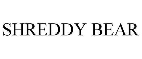 SHREDDY BEAR