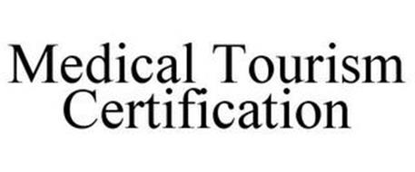 MEDICAL TOURISM CERTIFICATION