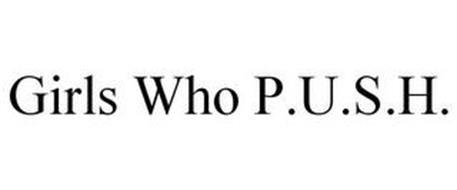 GIRLS WHO P.U.S.H.