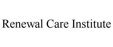 RENEWAL CARE INSTITUTE