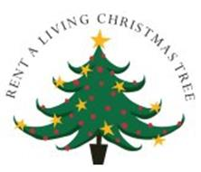 RENT A LIVING CHRISTMAS TREE Trademark of Rent a Living Christmas ...