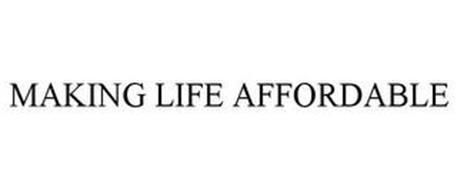 MAKING LIFE AFFORDABLE