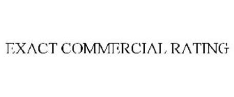 EXACT COMMERCIAL RATINGS