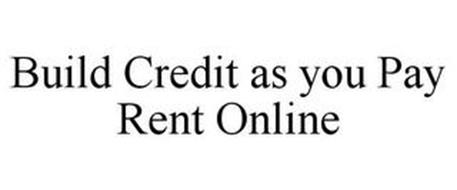 BUILD CREDIT AS YOU PAY RENT ONLINE