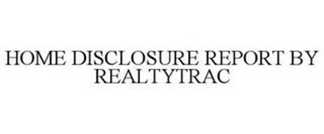 HOME DISCLOSURE REPORT BY REALTYTRAC