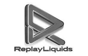 R REPLAY LIQUIDS