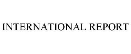 INTERNATIONAL REPORT