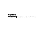 REPUBLIC INDEMNITY WORKERS' COMPENSATION INSURANCE SPECIALISTS