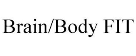 BRAIN/BODY FIT