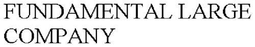 FUNDAMENTAL LARGE COMPANY