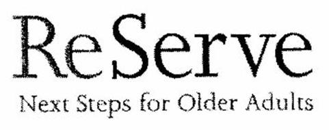 RESERVE NEXT STEP FOR OLDER ADULTS