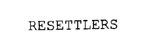 RESETTLERS