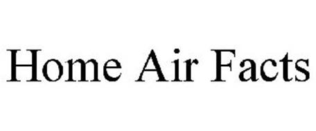 HOME AIR FACTS