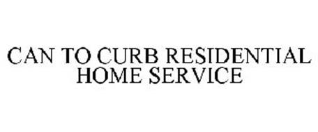 CAN TO CURB RESIDENTIAL HOME SERVICE