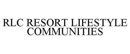 RLC RESORT LIFESTYLE COMMUNITIES