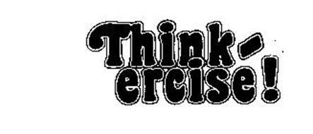 THINK-ERCISE!
