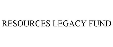 RESOURCES LEGACY FUND