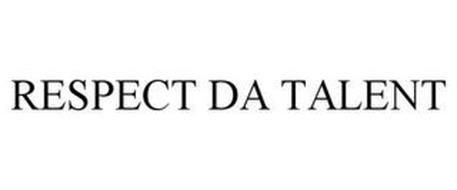RESPECT DA TALENT