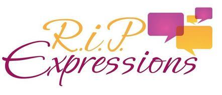 R.I.P. EXPRESSIONS