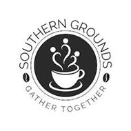 SOUTHERN GROUNDS GATHER TOGETHER