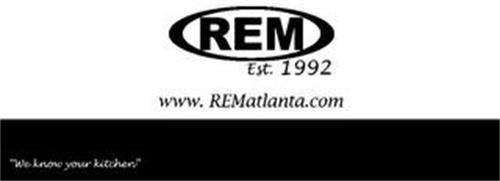 """REM EST. 1992 WWW.REMATLANTA.COM """"WE KNOW YOUR KITCHEN"""""""