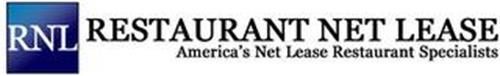 RNL RESTAURANT NET LEASE AMERICA'S NET LEASE RESTAURANT SPECIALISTS