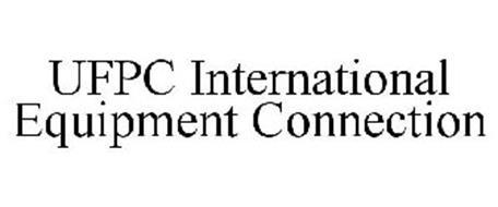 UFPC INTERNATIONAL EQUIPMENT CONNECTION