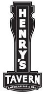 HENRY'S TAVERN AMERICAN BAR & GRILL
