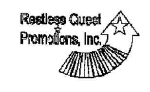 RESTLESS QUEST PROMOTIONS, INC.