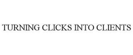 TURNING CLICKS INTO CLIENTS