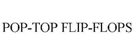 POP-TOP FLIP-FLOPS