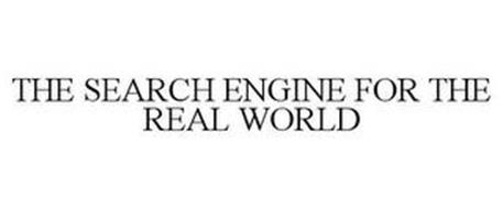 THE SEARCH ENGINE FOR THE REAL WORLD