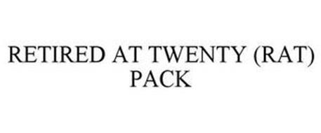 RETIRED AT TWENTY (RAT) PACK
