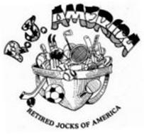 R.J. AMERICA RETIRED JOCKS OF AMERICA