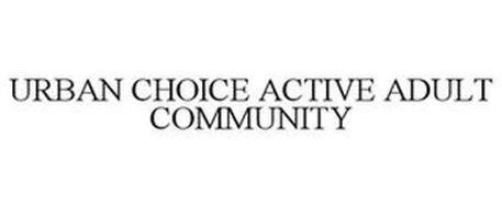 URBAN CHOICE ACTIVE ADULT COMMUNITY