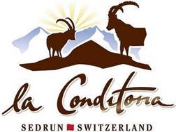 LA CONDITORIA SEDRUN SWITZERLAND