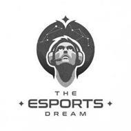 THE ESPORTS DREAM
