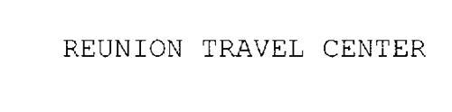 REUNION TRAVEL CENTER