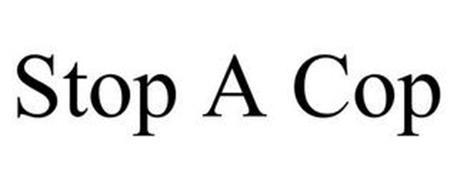 STOP A COP