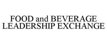 FOOD AND BEVERAGE LEADERSHIP EXCHANGE