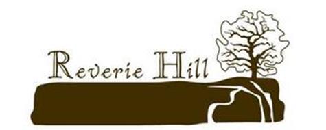 REVERIE HILL