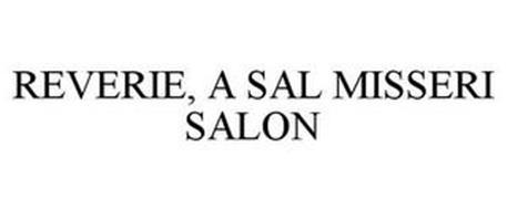 REVERIE, A SAL MISSERI SALON