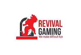 REVIVAL GAMING WE MAKE DIFFICULT FUN
