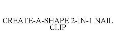 CREATE-A-SHAPE 2-IN-1 NAIL CLIP